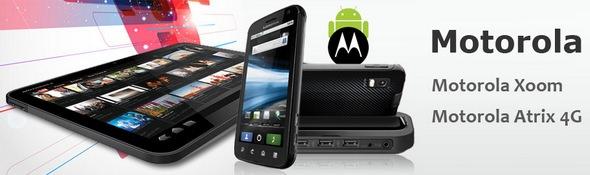 Motorola Tablets and Phones