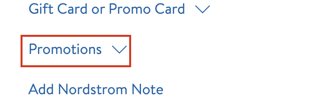 """Locate the """"promotions"""" section at checkout to apply your Nordstrom promo code."""